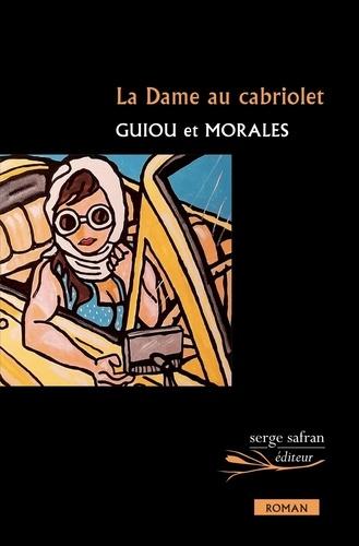 Couverture  La Dame au cabriolet  Guiou & Morales