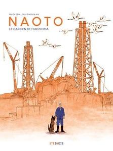 Couverture Naoto, le gardien de Fukushima  #Japon #Fukushima #CentraleNucléaire #CatastropheNaturelle #Fermier #Animaux #Humanité