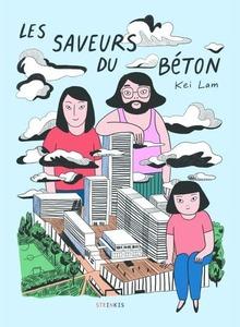 Couverture Les Saveurs du béton, Kei Lam, #Biographie #Immigration #Chine #France #Banlieue #SeineSaintDenis #LaNoue #Cité #Dégradation #Adolescence #Parents #Racisme