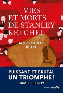 Couverture Vie et morts de Stanley Ketchel   #Polar #Histoire #EtatsUnis #1900 #Misère #Survie #JackLondon #Boxe #Champions #Racisme #Gettho #Blacks #Liberté #Humanité