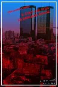 couverture eBook E-Fraction éditions roman Il était une fois la banlieue par guillaume cherel rouge drame solidarité football