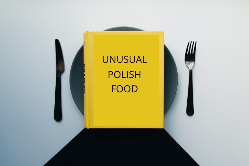 Unusual Polish food
