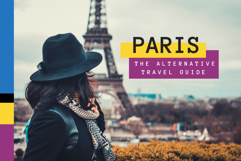 The Alternative Travel Guide to Paris