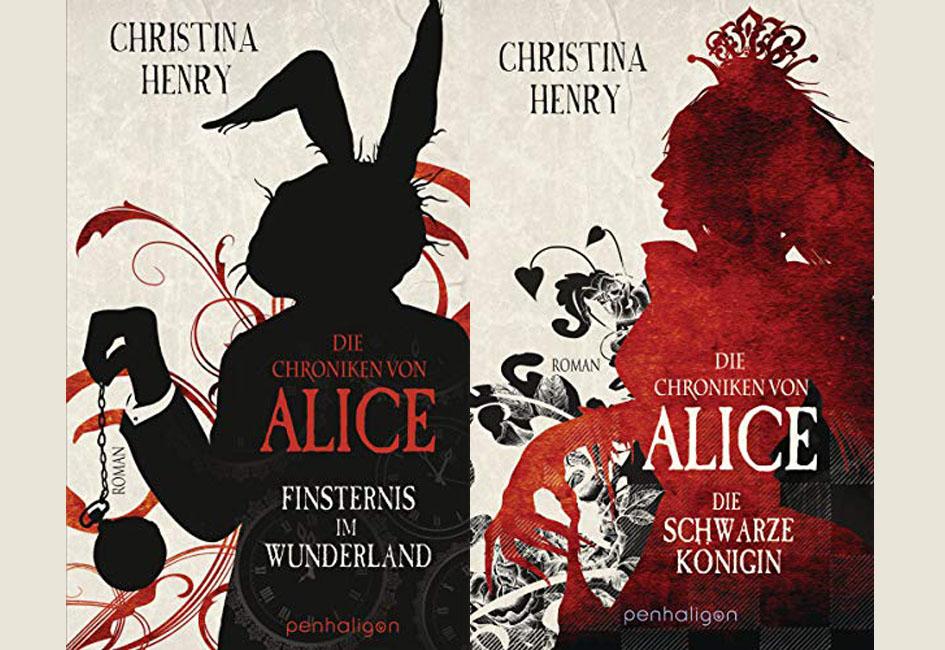 Die Chroniken von Alice Teil 1 + Teil 2 - Christina Henry