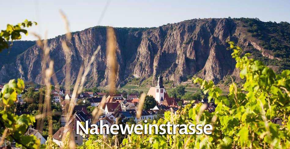 Die Naheweinstraße entdecken!