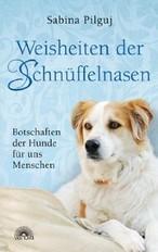 Botschaften der Hunde für unsere Menschen ;-)