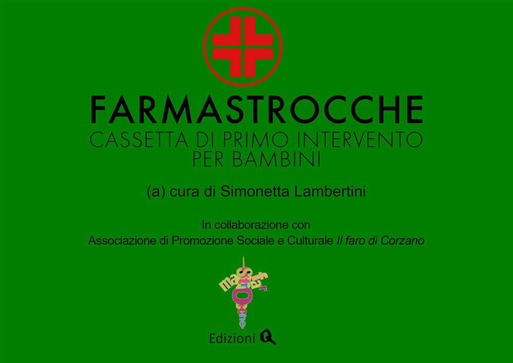 Farmastrocche o filastrocche?