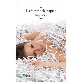 La femme de papier de Françoise REY