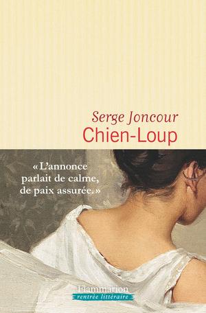 Chien-Loup de Serge Joncour