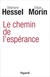 Le chemin de l'esperance de S.HESSEL et E.MORIN