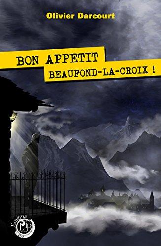 Bon appétit Beaufond-la-croix d'Olivier DARCOURT