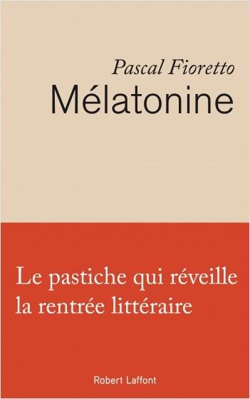 Mélatonine de Pascal Fioretto