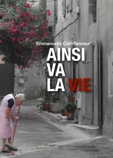 Ainsi va la vie de Emmanuelle CART - TANNEUR
