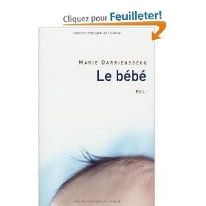 Le bébé de Marie DARRIEUSSECQ