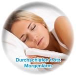 Endlich durchschlafen trotz Morgenlärm - Komfort, den viele Menschen nicht haben. Dabei ist gesunder schlaf so wichtig für die Energie am Tag.