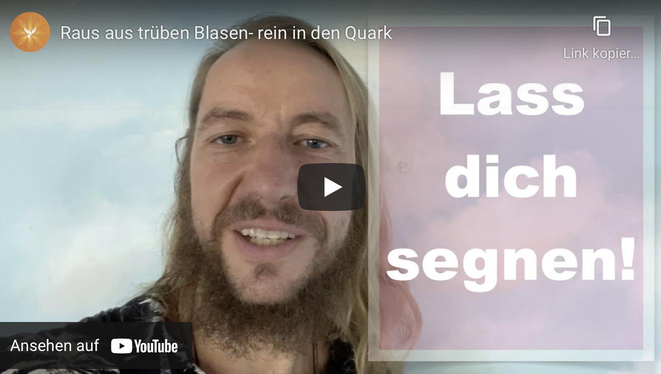 Raus aus trüben Blasen- rein in den Quark