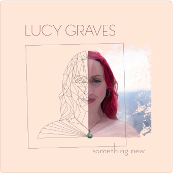 Lucy Graves - Something New