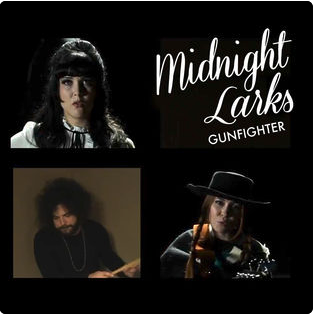 Midnight Larks - Gunfighter