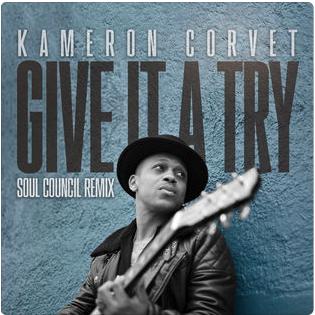 Kameron Corvet - Give it a Try