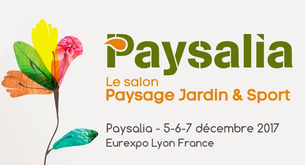 Salon Paysalia - Eurexpo Lyon - Décembre 2017