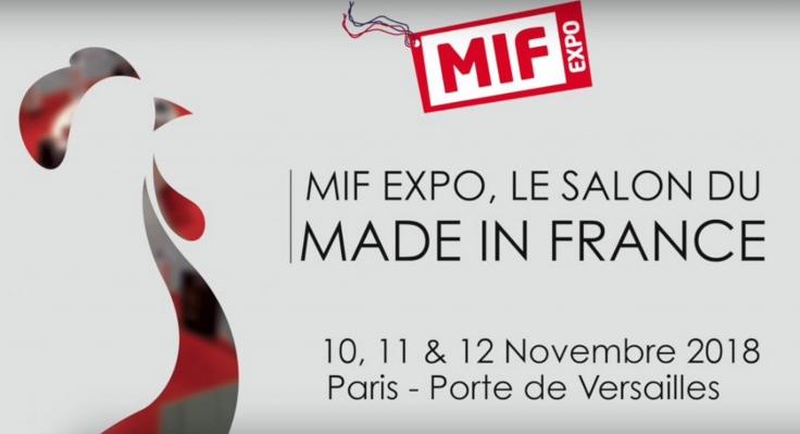 MIF Expo - Salon Made in France - du 10 au 12 novembre 2018 - Porte de Versailles Paris