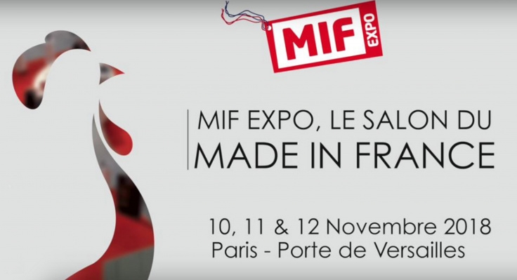 MIF Expo - Salon Made in France - du 10 au 12 novembre 2018 - Porte de Versailles Paris