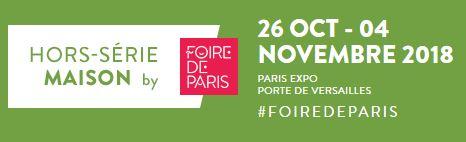 Hors Serie Maison by Foire de Paris - du 26 octobre au 6 novembre 2018 - Porte de Versaille Paris