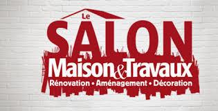Salon Maison & Travaux - Mai 2016 - Porte de Versailles à Paris