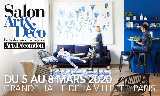 Salon Art & Décoration - Villette Paris France - Mars 2020