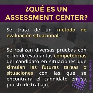 ¿Qué es un assessment center?