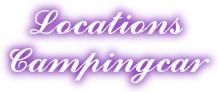 site de location de Camping-car & Forum (cliquez sur le Logo)