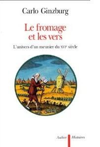 Couverture de l'ouvrage de Ginzburg, Le fromage et les vers.