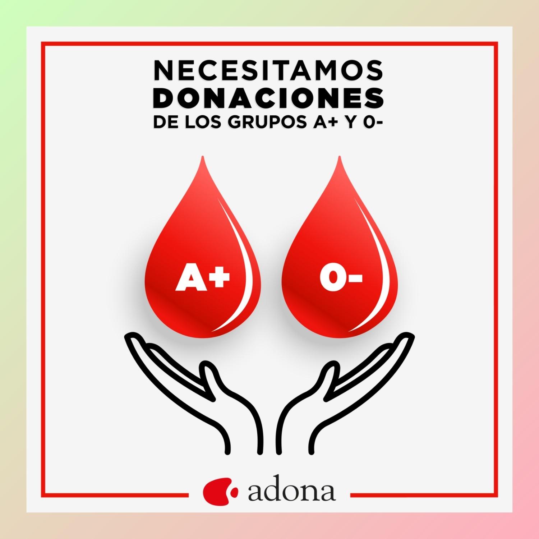 Adona solicita donaciones de sangre de los grupos A+ y 0-