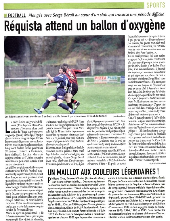 2008 - Requista attend un ballon d'oxygène.