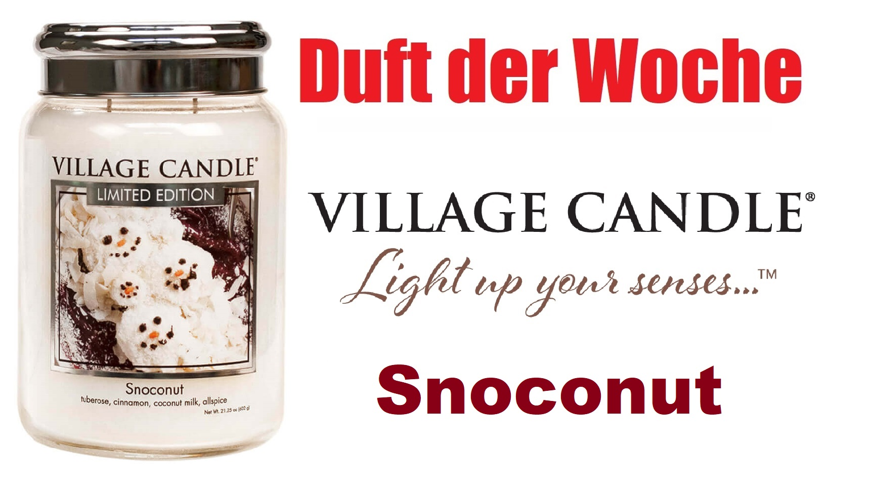 """Duft der Woche von Village Candle """"Snoconut"""""""