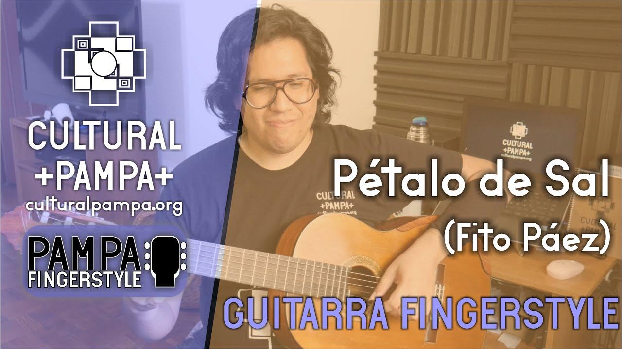 Petalo de sal - Fito Paez | FINGERSTYLE Cover Guitarra