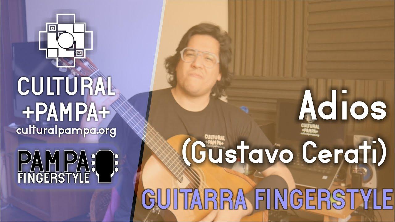 Adios (Gustavo Cerati) | Guitarra Fingerstyle COVER