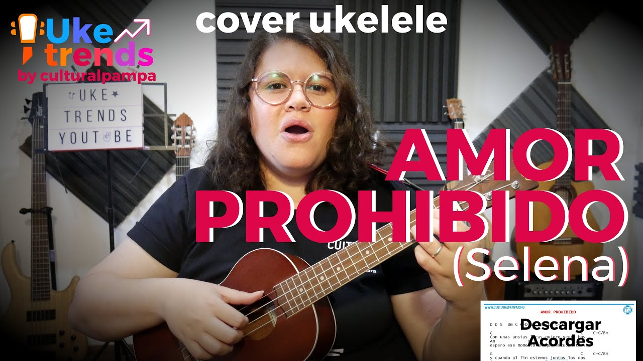Amor Prohibido - Selena | Cover Ukelele