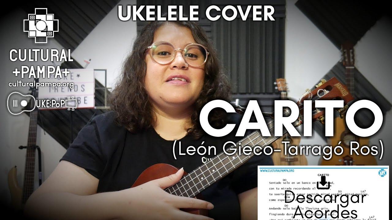 Canción para Carito (Gieco - Tarrago Ros) Cover Ukelele
