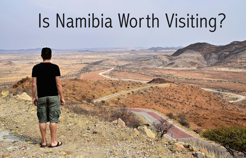 Is Namibia Worth Visiting
