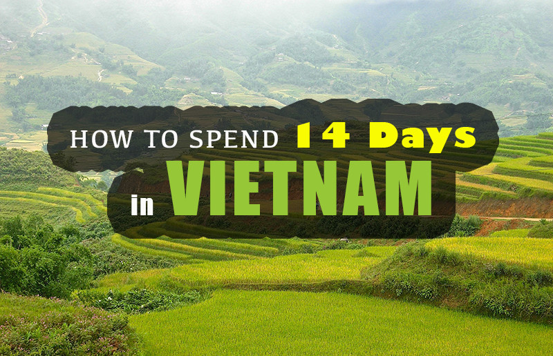 How to Spend 14 Days in Vietnam