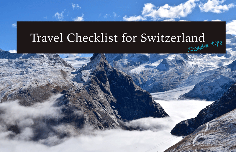 Travel Checklist for Switzerland - Insider Tips
