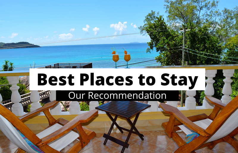 Best Places to Stay - Our Recommendation