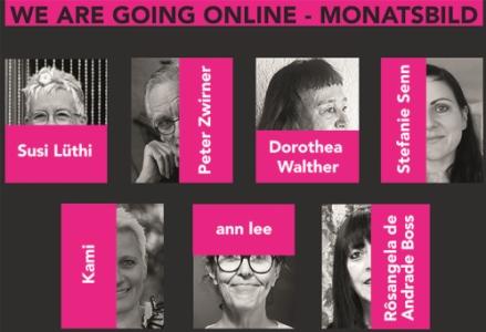 10.-19. September (FREITAG-SONNTAG): WE ARE GOING ONLINE - MONATSBILD - Ausstellung