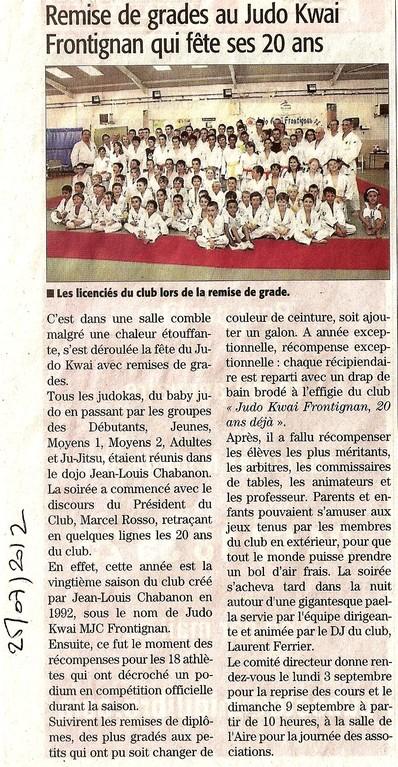 25 Juillet 2012 (Midi Libre): Remise de grades au Judo Kwai Frontignan qui fête ses 20 ans