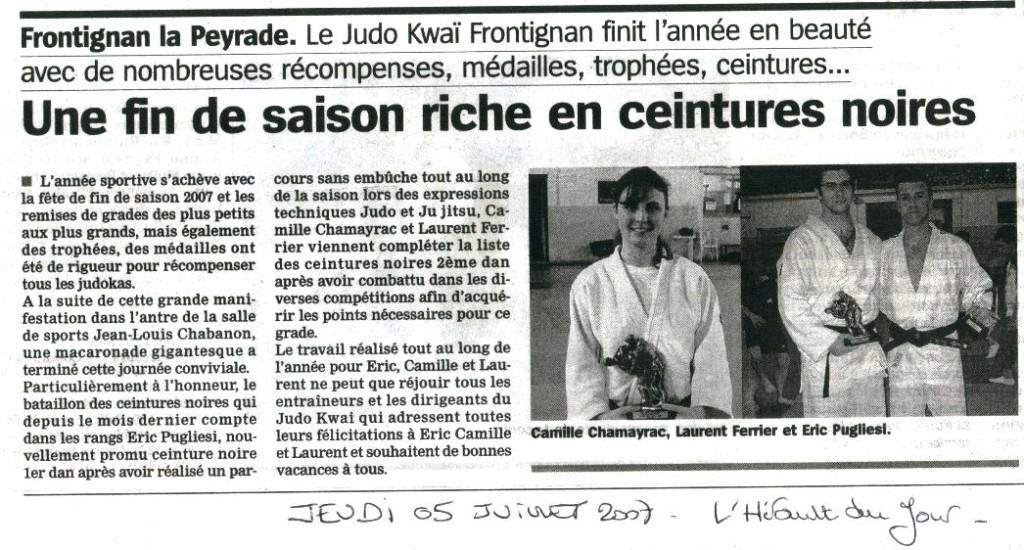 05 Juillet 2007 (Hérault du Jour): Remise de Grades (Camille C., Eric P., Laurent F.)