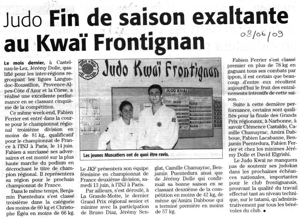 08 Juin 2009 (Midi Libre): Fin de saison exaltante au Kwaï Frontignan