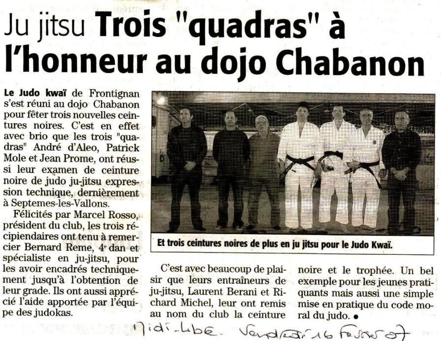 16 Février 2007 (Midi Libre): Remise de Grades (André D., Jean P., Patrick M.)