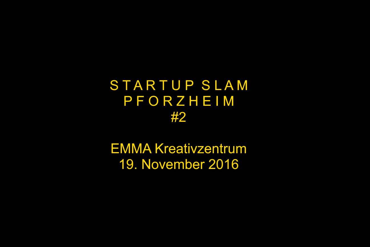 Zweiter Startup Slam Pforzheim