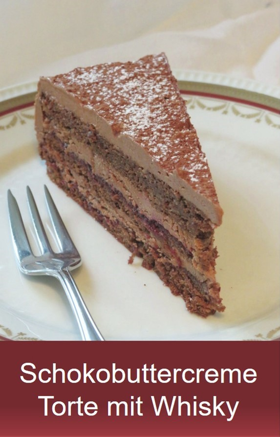 Schokobuttercreme Torte mit Whisky Rezept